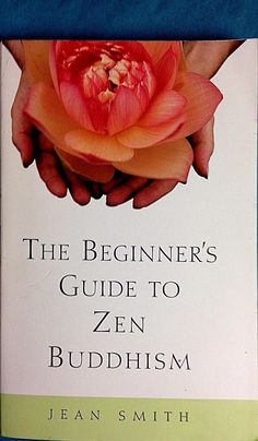 The Beginner's Guide to Zen Buddhism by Jean Smith paperback metaphysical 2000