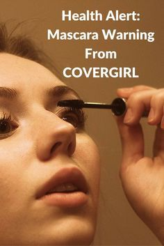 Mascara warning from COVERGIRL reveals problems