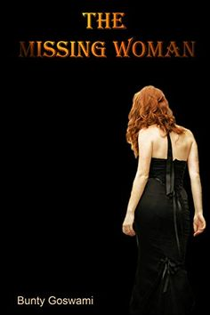 Amazon.com: The Missing Woman eBook: Goswami, Bunty: Kindle Store Book Club Books, New Books, Rich Family, Asian American, Kindle App, Indie, Woman, Amazon, Authors