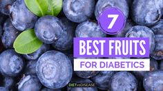 Fruits are delicious, but can be high in sugar. This article takes a science-based look at the most suitable fruits for diabetics