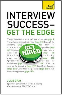 """Read """"Interview Success - Get the Edge: Teach Yourself"""" by Julie Gray available from Rakuten Kobo. Are you facing a crucial interview and don't want to risk losing that job because you lack confidence or you think your . Tricky Questions, Interview Questions And Answers, This Or That Questions, Career Success, New Career, Career Development, Personal Development, Selling Skills, Change Management"""