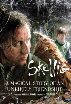 Skellig known in North America as Skellig: The Owl Man is a 2009 British fantasy drama film directed by Annabel Jankel and starring Tim Roth and Bill Milner. The screenplay by Irena Brignull is based on the award-winning children's novel of the same name by David Almond, published in 1998.