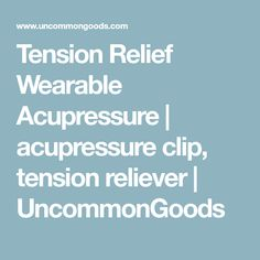 Tension Relief Wearable Acupressure | acupressure clip, tension reliever | UncommonGoods