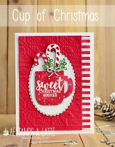 Another Cup of Christmas AEstamps a Latte.: Another Cup of Christmas Christmas Cup, Stampin Up Christmas, Christmas Cards To Make, Christmas Wishes, Xmas Cards, Christmas Projects, Handmade Christmas, Holiday Cards, Christmas Gifts