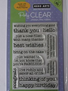 HERO ARTS CLEAR STAMPS - ESSENTIAL MESSAGES       Hero Arts Clear Design Essential messages - stamp sets measuring 4x6 inches are made only in the USA from premium-quality photopolymer for true impressions every time. They are easy to use easy to clean always cling and tear-resistant.