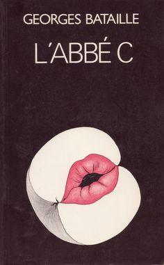 """L'abbé C"" a novel written by George Bataille (1950)"