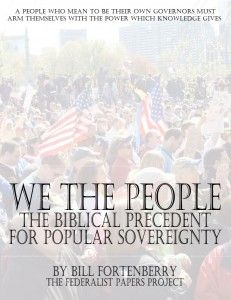 We the People - The Biblical Precedent for Popular Sovereignty - The Federalist Papers