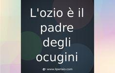 #frase #frasi #citazione #pensieri #sapevatelo #ilperlaio #ridere #sorridere #ahah