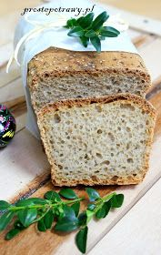 Proste Potrawy: Chleb orkiszowy -pyszny Our Daily Bread, Pan Bread, Bon Appetit, Bread Recipes, Banana Bread, Food And Drink, Gluten Free, Healthy Recipes, Meals