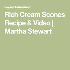 Rich Cream Scones Recipe & Video | Martha Stewart