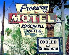 """Freeway Motel - Cooled by Refrigeration:   This is a Fine Art photo of """"The Freeway Motel"""" sign once located in Phoenix, Arizona, it's unknown whether the Freeway Motel is still in operation."""
