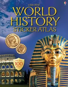 Usborne Books & More. World History Sticker Atlas - IR