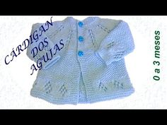 CÁRDIGAN PARA BEBÉS - 0 a 3 meses - Dos agujas - YouTube Knitting For Kids, Baby Knitting Patterns, Knitting Videos, Hope Chest, Diy Clothes, Crochet Baby, Pullover, Youtube, Fashion