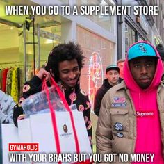 When You Go To The Supplement Store with no cash