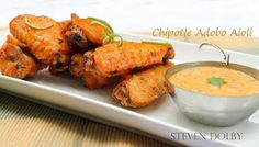 Steve's Cooking: Crispy Fried Chicken Wings with Chipotle Adobo Aioli by Steven Dolby