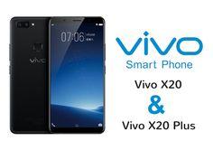 """Vivo X20 y Vivo X20 Plus, dos """"grandes hermanos"""""""