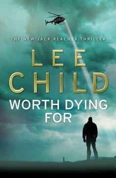 Worth Dying For DOWNLOAD PDF/ePUB [Lee Child] - ARTBYDJBOY-BOOK