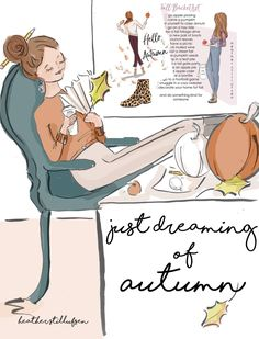 Just dreaming of Autumn ~ Rose Hill Designs by Heather A Stillufsen Rose Hill Designs, Just Dream, Collage, Cozy Sweaters, Woman Quotes, Art Quotes, Inspirational Quotes, Motivational, Thing 1