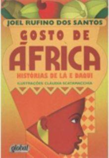 Joel Rufino dos Santos: Gosto de África