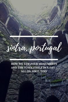 Sintra, Portugal - How We Saw Four Monuments and the Town Itself In a Day - All on Foot, Too! | We are the Everetts
