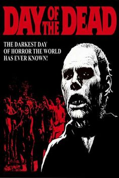 Day of the Dead Darkest Day George Romero 24x36 Poster