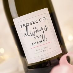Personalised Prosecco - Always The Answer | GettingPersonal.co.uk