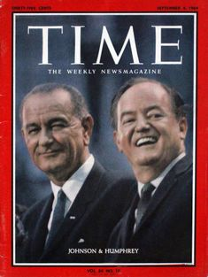 Presidents Wives, American Presidents, American History, News Magazines, Vintage Magazines, Time Magazine, Magazine Covers, Time Vault, Hubert Humphrey