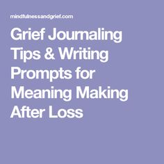 Grief Journaling Tip