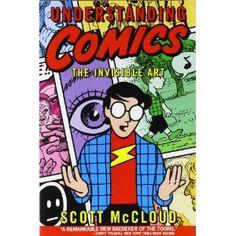 Understanding Comics: The Invisible Art: Scott McCloud: Books
