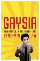 Deadlines and a year moving at warp speed meant it's taken me a few weeks to getting around to reading Benjamin Law's second creative non-fiction book, Gaysia (his first book is the soon-to-be-made-into-TV The Family Law). And it's taken me a few days to digest its often funny, often heartbreaking content.