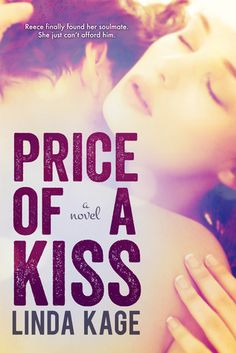 Price of a Kiss by Linda Kage | Release Date: September 3, 2013 | www.lindakage.com | Contemporary Romance / New Adult