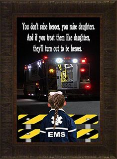 EMS Daughters By Todd Thunstedt Patriotic EMT Emergency Medical Technician Services Dispatcher Nurse Doctor Prayer CPR Flight Medic Daughter Framed Art Print Wall Décor Picture Firefighter Paramedic, Firefighter Quotes, Volunteer Firefighter, Firefighters, Firefighter Pictures, Emergency Medical Technician, Emergency Medical Services, Ems Quotes, Paramedic Quotes