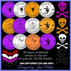12 circle sentiments in different colours, skull & crossbones & bats. The shadow around the black skull & bat is just for display purposes. All are in png format at 300dpi. FOR PU/CU/CU4CU