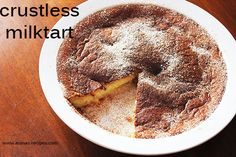 Crustless Milktart - an old South African classic and a great tea time treat for Christmas Milktart Recipe, Milk Tart, Custard Recipes, South African Recipes, Milk And Eggs, Dessert Bread, Something Sweet, Different Recipes, No Bake Desserts