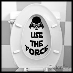 USE THE FORCE 9.5  Toilet Seat Decal - STAR WARS Funny Bathroom Sticker Label