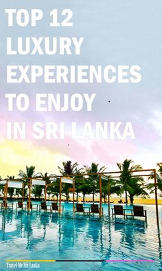 If you are someone travels on a luxury budget and someone who look for new luxury destinations, learn about top 12 luxury experiences to enjoy in Sri Lanka.Click the link or save for later