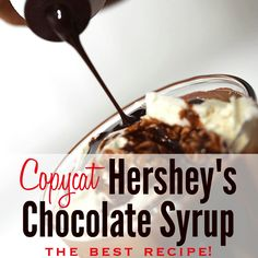 How to make homemade Hershey's chocolate syrup. This easy recipe is fat-free and it doesn't contain the high fructose corn syrup or artificial flavors!