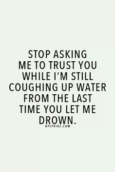 Last time you let me drown...