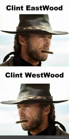 Clint Eastwood. Why.