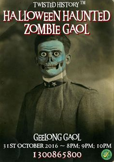 Zombie fright night - 31st October - Geelong Gaol