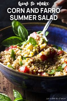 For a fresh and healthy summer side, you'll love this cold farro, corn and tomato salad which is simple to make and full of whole grains. Corn Tomato Salad, Fresh Corn Salad, Corn Salads, Vegetable Salads, Summer Grilling Recipes, Summer Recipes, Healthy Summer, Summer Salads, Farmers Market Recipes
