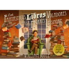 Los fantásticos libros voladores del Sr. Morris Lessmore.  Recomendado a partir de 9 años.