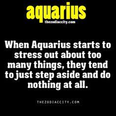 Aquarius zodiac facts. yep that's definitely me