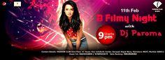 11th B Filmy Night with #Dj Paroma!! @ F Bar Visit: http://fbarmumbai.com/