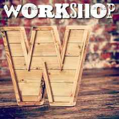 Workshop class in Brighton – Make a Wooden letter all day class Pallet Letters, Diy Letters, Wood Letters, Letter W, Homemade Christmas Gifts, Typography Letters, Wooden Diy, Wood Pallets, My Room