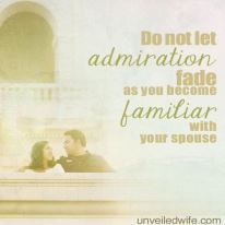Revive Your Marriage - Tell your husband how you admire him today!