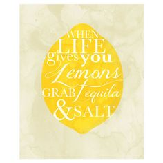 Bring a touch of whimsy to your kitchen or home bar with this typographic print, showcasing a lemon silhouette and bold quote.  Prod...