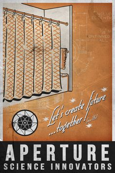 Aperture Science Was Founded In 1953 And First Produced Shower Curtains