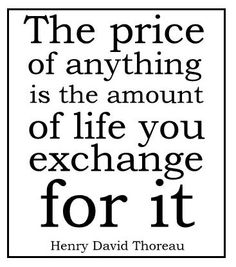 henry david thoreau, quotes, sayings, life, price All Quotes, Quotable Quotes, Great Quotes, Words Quotes, Wise Words, Quotes To Live By, Inspirational Quotes, Sayings, Thoreau Quotes