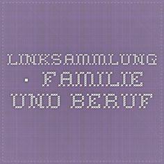 Linksammlung · Familie und Beruf